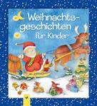 Schwager & Steinlein Verlag: Weihnachtsgeschichten für Kinder ★★★★