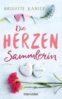 Brigitte Kanitz: Die Herzensammlerin ★★★