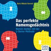 Das perfekte Namensgedächtnis - Namen merken mit der 5-Sterne-Methode