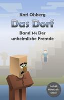 Karl Olsberg: Das Dorf Band 14: Der unheimliche Fremde ★★★★★