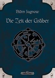 DSA 3: Die Zeit der Gräber - Das Schwarze Auge Roman Nr. 3