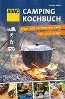 Carsten Bothe: ADAC Camping-Kochbuch ★★★