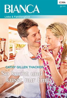 So kocht und küsst nur Emily