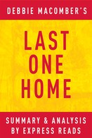 EXPRESS READS: Last One Home by Debbie Macomber   Summary & Analysis