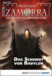 Professor Zamorra - Folge 1006 - Das Schwert von Babylon