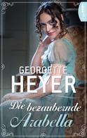 Georgette Heyer: Die bezaubernde Arabella ★★★★