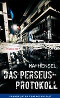 Kai Hensel: Das Perseus-Protokoll ★