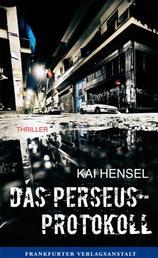 Das Perseus-Protokoll - Thriller