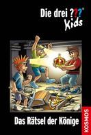 Ulf Blanck: Die drei ??? Kids, 56, Das Rätsel der Könige (drei Fragezeichen Kids)