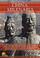 Gregorio Doval Huecas: Breve historia de la China milenaria