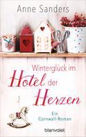 Anne Sanders: Winterglück im Hotel der Herzen ★★★★