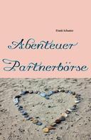 Frank Schuster: Abenteuer Partnerbörse ★