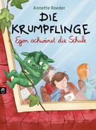 Annette Roeder: Die Krumpflinge - Egon schwänzt die Schule ★★★★★