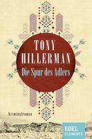 Tony Hillerman: Die Spur des Adlers ★★★★★