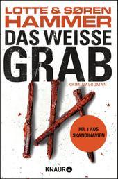 Das weiße Grab - Kriminalroman