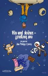Hin und zurück - nur bergauf! - Die Welt des Jan Philipp Zymny