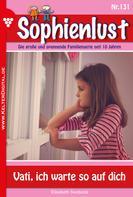 Elisabeth Swoboda: Sophienlust 131 – Familienroman ★★★★★