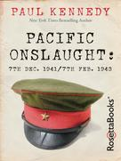 Paul Kennedy: Pacific Onslaught ★★★★