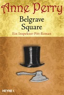 Anne Perry: Belgrave Square ★★★★