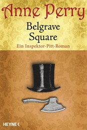 Belgrave Square - Ein Inspektor-Pitt-Roman