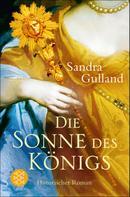 Sandra Gulland: Die Sonne des Königs ★★★★★