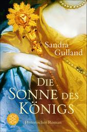 Die Sonne des Königs - Historischer Roman