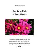 Ruedi T. Sonderegger: Den Darmkrebs 15 Jahre überlebt ★★★★
