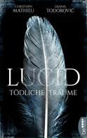 Christoph Mathieu: Lucid - Tödliche Träume ★★★