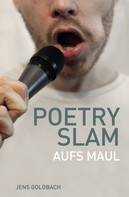 Jens Goldbach: Poetry Slam ★★★