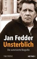 Tim Pröse: Jan Fedder – Unsterblich ★★★★