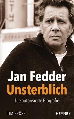 Jan Fedder – Unsterblich