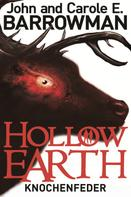 John Barrowman: Hollow Earth 2: Knochenfeder ★★★★★