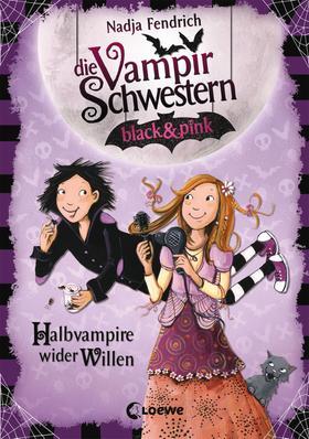 Die Vampirschwestern black & pink (Band 1) - Halbvampire wider Willen