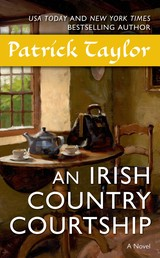 An Irish Country Courtship - A Novel
