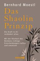 Bernhard Moestl: Das Shaolin-Prinzip ★★★★★