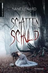 SchattenSchuld - Kriminalroman