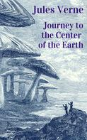 Jules Verne: Jules Verne - Journey to the Center of the Earth