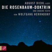 Die Rosenbaum-Doktrin - und andere Texte