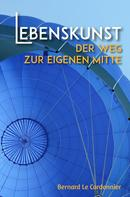 Bernd Schuster: Lebenskunst