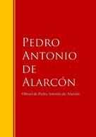 Pedro Antonio de Alarcón: Obras - Colección de Pedro Antonio de Alarcón