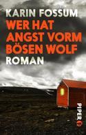Karin Fossum: Wer hat Angst vorm bösen Wolf ★★★★