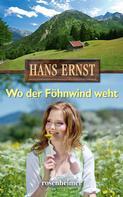 Hans Ernst: Wo der Föhnwind weht ★★