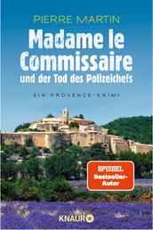Madame le Commissaire und der Tod des Polizeichefs - Ein Provence-Krimi