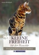 Jessica Rohrbach: Kleine Freiheit vor der Haustür ★★★★
