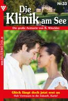 Britta Winckler: Die Klinik am See 33 – Arztroman