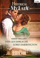 Sarah Mallory: Der gefährliche Lord Darrington ★★★★