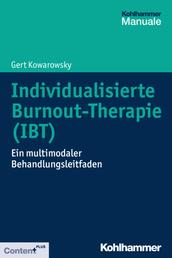 Individualisierte Burnout-Therapie (IBT) - Ein multimodaler Behandlungsleitfaden