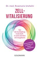 Rosemarie Unshelm: Zell-Vitalisierung ★★★★