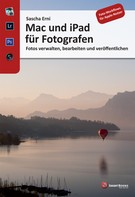 Sascha Erni: Mac und iPad für Fotografen ★★★★