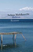 Selma Mahlknecht: Helena ★★★★